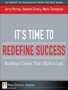 It's Time to Redefine Success: Building a Career That's Built to Last