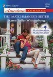 The Matchmaker's Sister