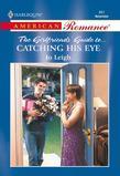 Catching His Eye