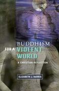 Buddhism for a Violent World