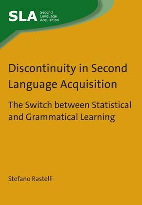 Discontinuity in Second Language Acquisition: The Switch Between Statistical and Grammatical Learning