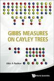 Gibbs Measures on Cayley Trees