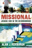 Missional: Joining God in the Neighborhood