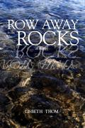Row Away from the Rocks