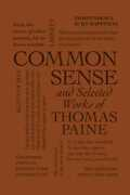 Common Sense and Selected Works of Thomas Paine