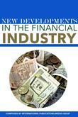 New Developments in the Financial Industry