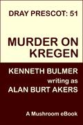 Murder on Kregen [Dray Prescot 51]