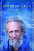 Mother Guru: Savitri Love Poems