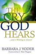 The Cry God Hears