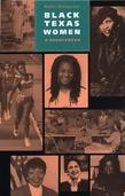 Black Texas Women: A Sourcebook