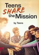 Teens Share the Mission