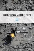 Burning Children : A Jewish View of the War in Gaza