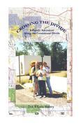 Crossing the Divide: A Family Adventure Along the Continental Divide