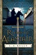Return to Alastair: A Novel