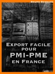 L'export facile pour les PME-PMI françaises