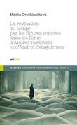 La révélation du temps par les figures sonores dans les films de Tarkovski et de Zviaguintsev
