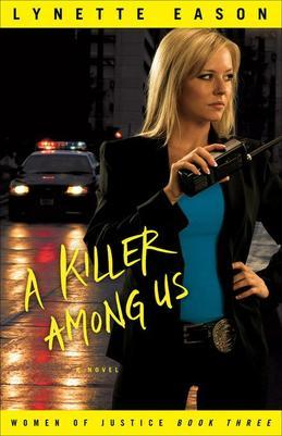 Killer Among Us, A: A Novel
