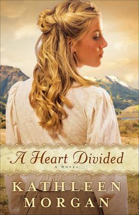 A Heart Divided: A Novel