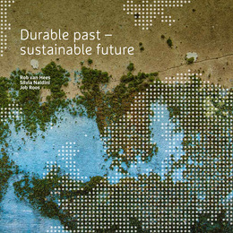 Durable past - sustainable future