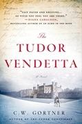 The Tudor Vendetta
