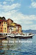 One Day in Portofino