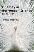 One Day in Borromean Islands