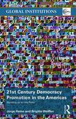 21st Century Democracy Promotion in the Americas: Standing up for the Polity