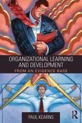 Organizational Learning and Development: From an Evidence Base
