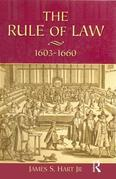 The Rule of Law, 1603-1660: Crowns, Courts and Judges