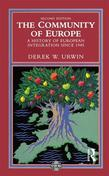 The Community of Europe: A History of European Integration Since 1945
