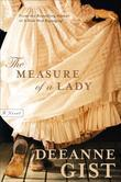Measure of a Lady, The: A Novel