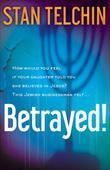 Betrayed!