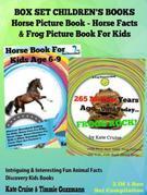 Box Set Children's Books: Horse Picture Book - Horse Facts & Frog Picture Book For Kids: 2 In 1 Box Set: Intriguing & Interesting Fun Animal Facts - D