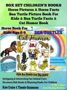 Box Set Children's Books: Horse Pictures & Horse Facts - Sea Turtle Picture Book for Kids & Sea Turtle Facts & Cat Humor Book: 3 in 1 Box Set: I