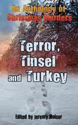 An Anthology of Christmas Murders: Terror, Tinsel and Turkey