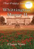 Whittington Manor II: The Poppy Sunset