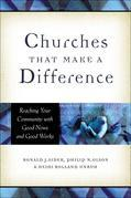 Churches That Make a Difference: Reaching Your Community with Good News and Good Works