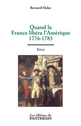 Quand la France libéra l'Amérique
