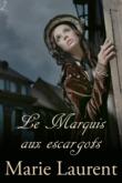 Le Marquis aux escargots