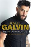 Paul Galvin: In My Own Words