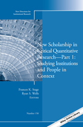 New Scholarship in Critical Quantitative ResearchPart 1: Studying Institutions and People in Context: New Directions for Institutional Research, Numbe