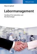 Labormanagement: Handbuch Fur Laborleiter Und Berufseinsteiger