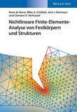 Nichtlineare Finite-Elemente-Analyse Von Festkorpern Und Strukturen