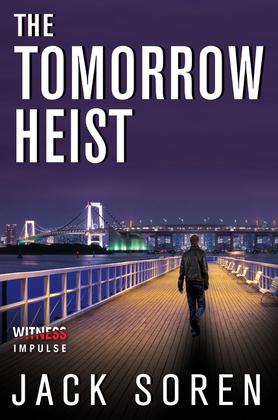The Tomorrow Heist