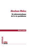 Abraham Moles - Un phénoménologue de la vie quotidienne