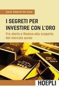 I segreti per investire con l'oro