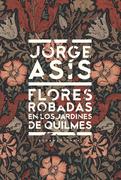 Flores robadas en los jardines de Quilmes