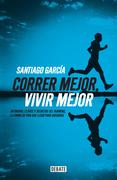 Correr mejor, vivir mejor