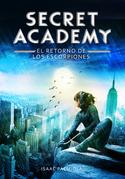 Secret Academy 3. El retorno de los Escorpiones