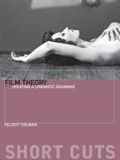 Film Theory: Creating a Cinematic Grammar